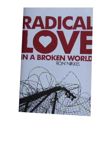 Image for Radical Love In A Broken World.