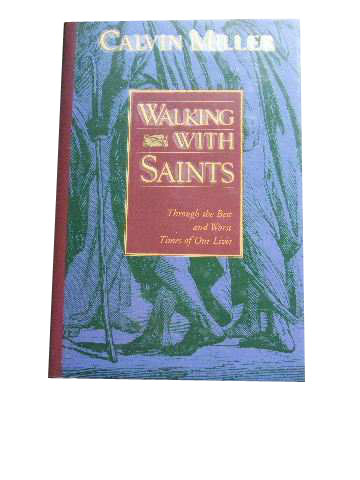 Image for Walking with Saints  Through the Best and Worst Times of Our Lives