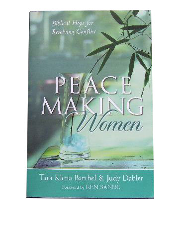 Image for Peacemaking Women  Biblical Hope for Resolving Conflict