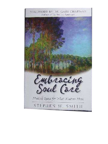 Image for Embracing Soul Care  Making Space for What Matters Most