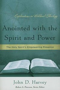 Image for Anointed With The Spirit And Power.