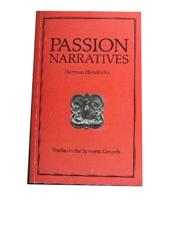 Image for Passion Narratives  Studies in the Synoptic Gospels