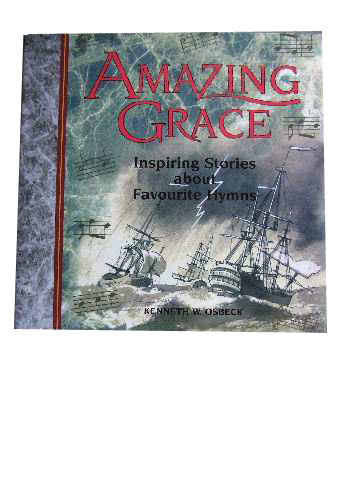 Image for Amazing Grace  366 Inspiring Hymn Stories for Daily Devotions
