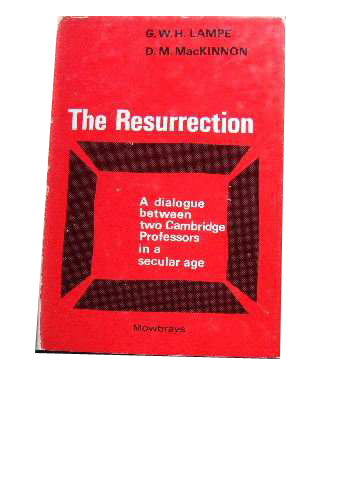 Image for The Resurrection  A Dialogue Arising from Broadcasts by...