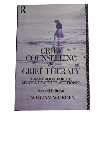 Image for Grief Counselling and Grief Therapy  A Handbook for the Mental Health Practitioner