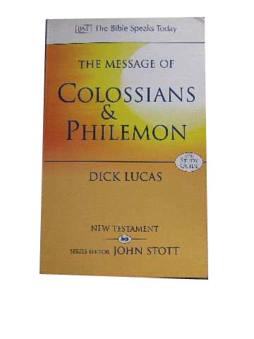 Image for The Message of Colossians & Philemon (with Study Guide).