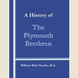 Image for A History of the Plymouth Brethren.