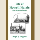 Image for The Life of Howell Harris: The Welsh Reformer.