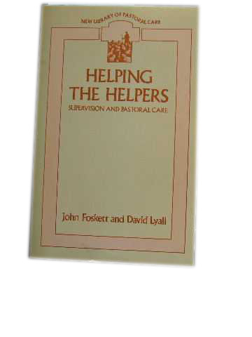 Image for Helping the Helpers  Supervision and Pastoral Care