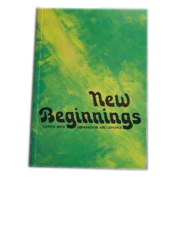 Image for New Beginnings  Coping with Separation and Divorce