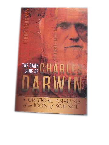 Image for The Dark Side of Charles Darwin  A Critical Analysis of an Icon of Science