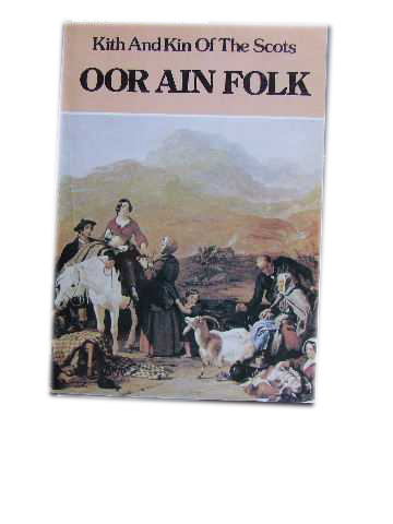 Image for Oor Ain Folk  Kith and Kin of the Scots