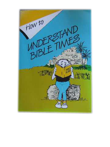 Image for Understand Bible Times.