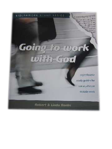 Image for Going to Work with God.
