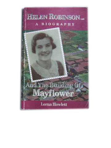 Image for Helen Robinson and the Building of Mayflower  A Biography