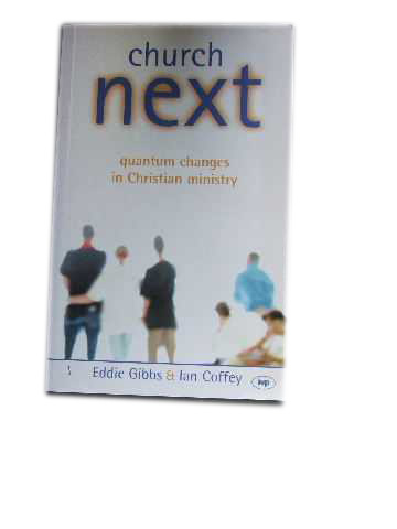Image for Church Next  Quantum changes in Christian ministry