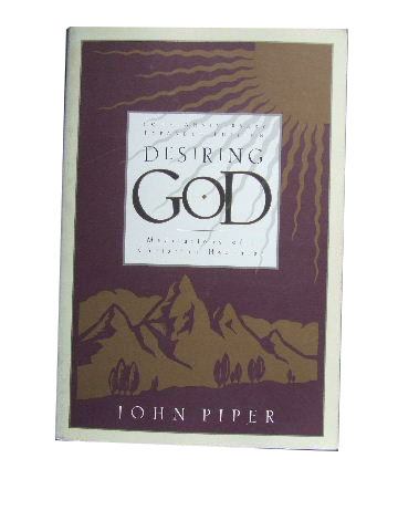 Image for Desiring God : Meditations of a Christian Hedonist.