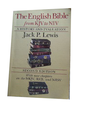 Image for The English Bible, from KJV to NIV: A history and evaluation (Second Edition).