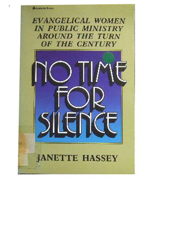 Image for No Time for Silence  Evangelical Women in Public Ministry Around the Turn of the Century