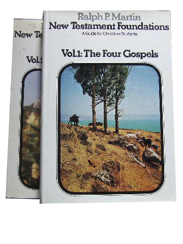 Image for New Testament Foundations: Volume 1: The Four Gospels  Volume 2 : Acts - Revelation.