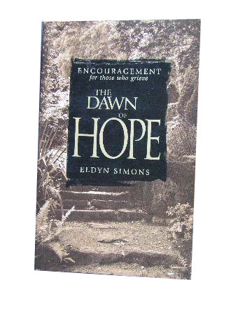 Image for The Dawn of Hope  Encouragement for those who grieve