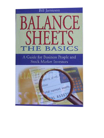 Image for Balance Sheets the Basics  A Guide for Business People and Stock Market Investors