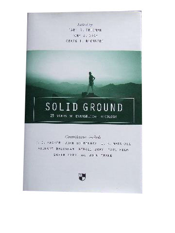 Image for Solid Ground  25 Years of Evangelical Theology