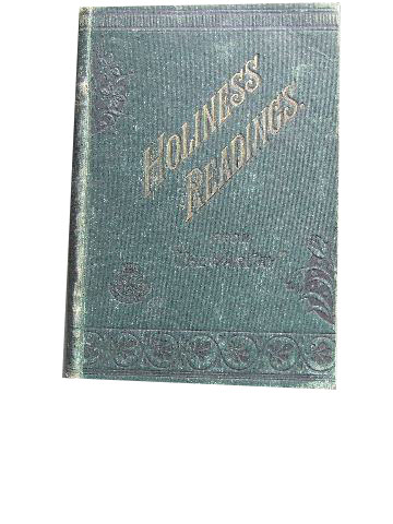 Image for Holiness Readings  A Selection of Papers on the doctrine, Experience and Practice of Holiness