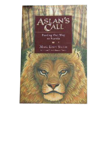 Image for Aslan's Call  Finding Our Way to Narnia
