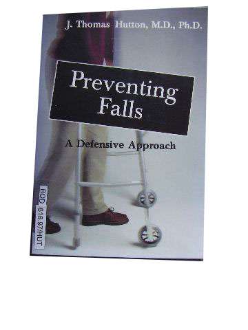 Image for Preventing Falls  A Defensive Approach