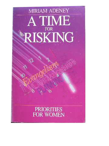 Image for A Time for Risking  Priorities for Women