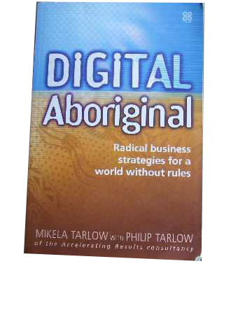 Image for Digital Aboriginal  Radical business strategies for a world without rules