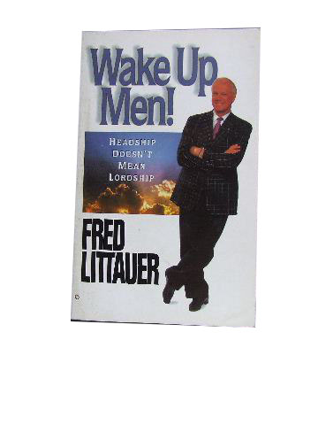 Image for Wake Up Men  Headship dosn't mean Lordship