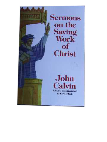 Image for Sermons on the Saving Work of Christ.