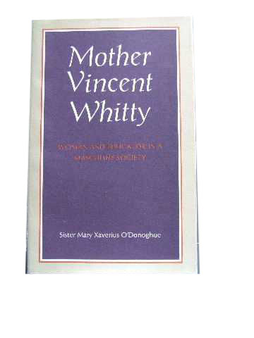 Image for Mother Vincent Whitty  Woman and Educator in a Masculine Society
