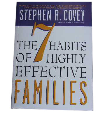 Image for The 7 Habits of Highly Effective Families  Building a beautiful family culture in a turbulent world