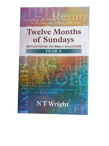 Image for Twelve Months of Sundays  Reflections on Bible Readings, Year A