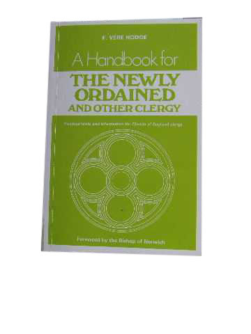 Image for A Handbook for the Newly Ordained and Other Clergy  Practical hints and information for Church of England Clergy