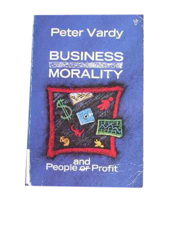 Image for Business Morality  People and or Profit