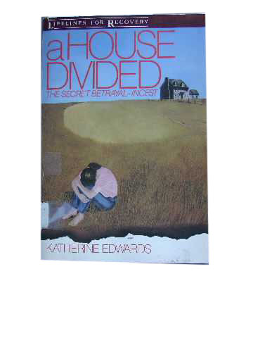 Image for A House Divided  The Secret Betrayal-Incest