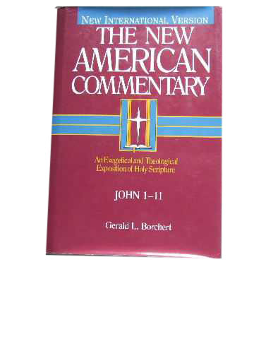 Image for John 1 - 11 (The New American Commentary)  An Exegetical and Theological Exposition of Holy Scripture