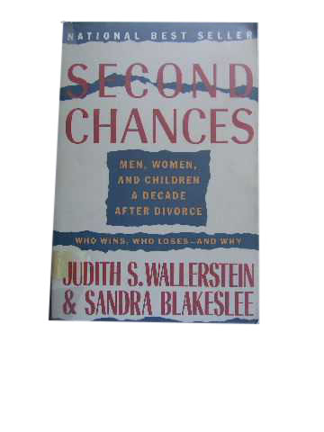Image for Second Chances  Men, Women, and Children a Decade After Divorce