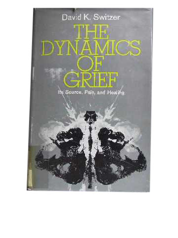 Image for The Dynamics of Grief.