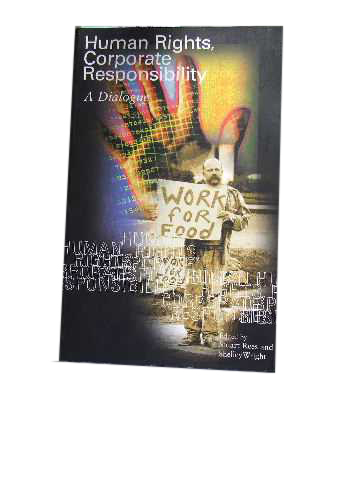 Image for Human Rights, Corporate Responsibility  A Dialogue