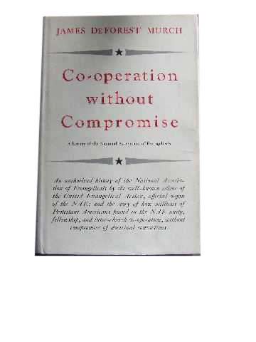 Image for Co-operation without Compromise  A History of the National Association of Evangelicals