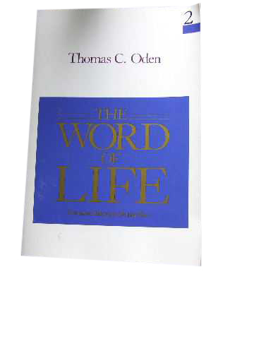 Image for The Word of Life  Systematic Theology Volume Two