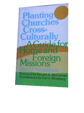 Image for Planting Churches Cross-Culturally,: A Guide for Home and Foreign Missions.
