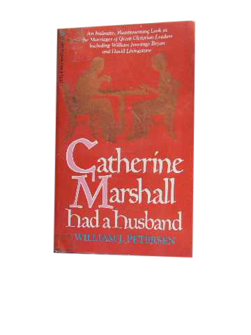 Image for Catherine Marshall Had a Husband.