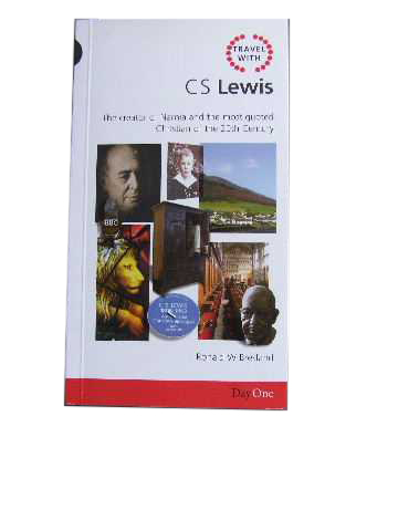Image for Travel with C. S. Lewis  The creator of Narnia and the most quoted Christian of the 20th Century