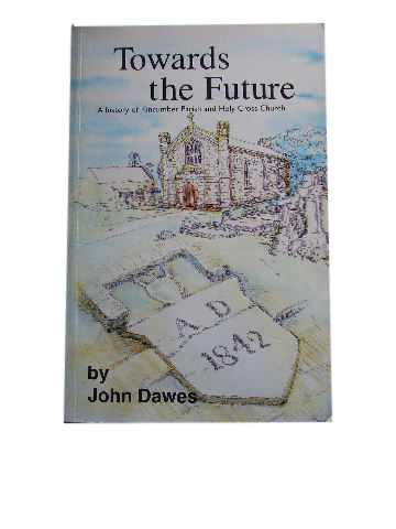 Image for Towards the Future  A History of Kincumber Parish and Holy Cross Church, 1842-1992